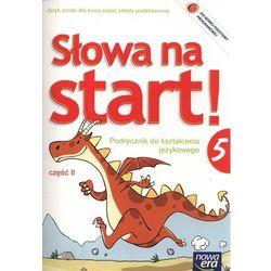 Słowa Na Start 5 Podręcznik Do Kształcenia Językowego Część 2 (opr. broszurowa)