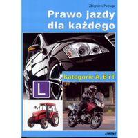 Biblioteka motoryzacji, Prawo jazdy dla każdego. Kategorie ABT (opr. miękka)