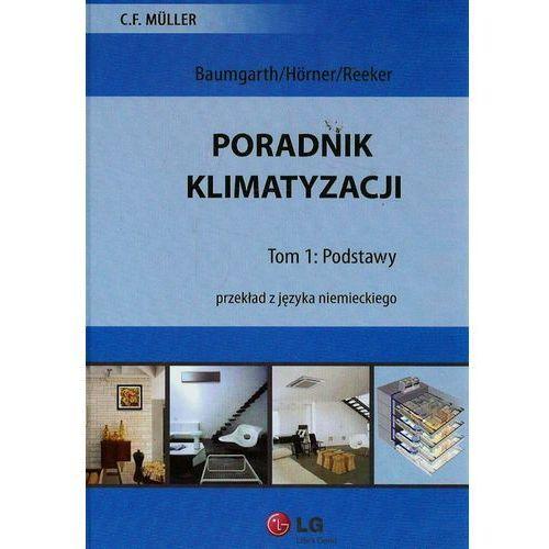 Biblioteka motoryzacji, Poradnik klimatyzacji t.1 Podstawy (opr. twarda)