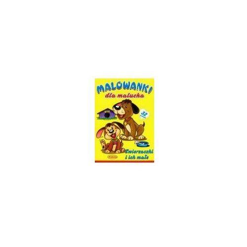 Książki dla dzieci, Zwierzaczki i ich małe Malowanki dla malucha (opr. miękka)