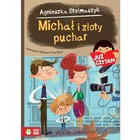 Książki dla dzieci, Michał i złoty puchar. Już czytam! - Agnieszka Stelmaszyk (opr. miękka)