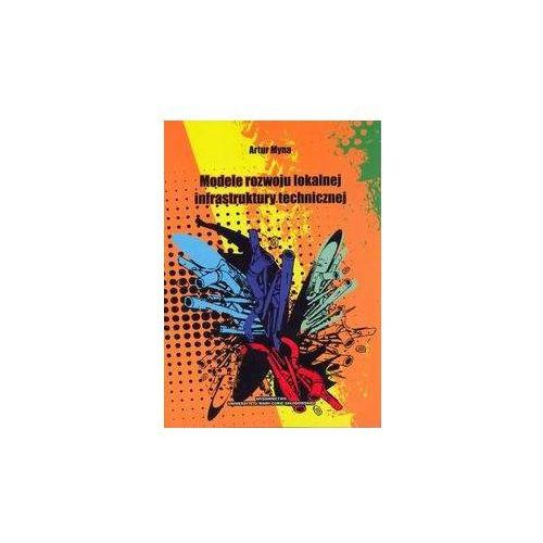 Leksykony techniczne, Modele rozwoju lokalnej infrastruktury technicznej (opr. miękka)