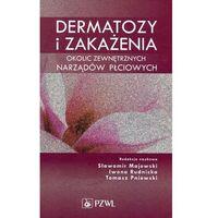 Książki medyczne, Dermatozy i zakażenia okolic zewnętrznych narządów płciowych (opr. twarda)