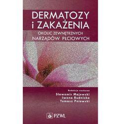 Dermatozy i zakażenia okolic zewnętrznych narządów płciowych (opr. twarda)