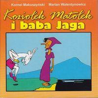 Książki dla dzieci, Koziołek Matołek i baba Jaga [Makuszyński Kornel] (opr. kartonowa)