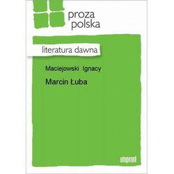 Marcin Łuba - Ignacy Maciejowski