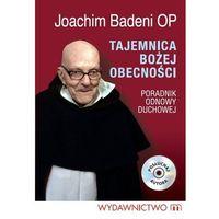 E-booki, Tajemnica Bożej Obecności - konferencje Ojca Joachima Badeniego
