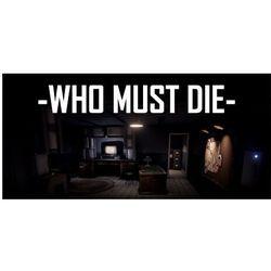 Who Must Die (PC)