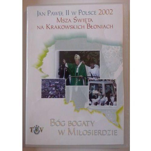 Filmy religijne i teologiczne, Jan Paweł II w Polsce 2002 r - MSZA ŚW. NA BŁONIACH - DVD