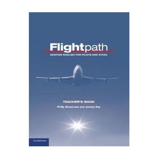 Książki do nauki języka, Flightpath. Aviation English For Pilots And ATCOS Książka Nauczyciela (opr. miękka)