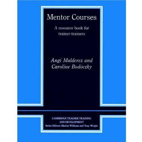 Książki do nauki języka, Mentor Courses A Resource Book For Trainer-Trainers (opr. miękka)