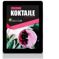 E-booki, ZDROWE KOKTAJLE - EBOOK