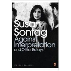 Against Interpretation and Other Essays (opr. miękka)