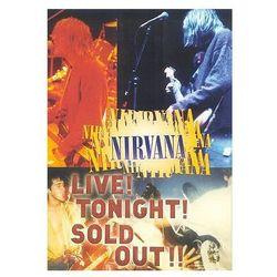 Live! Tonight! Sold Out! (DVD) - Nirvana OD 24,99zł DARMOWA DOSTAWA KIOSK RUCHU