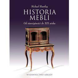 HISTORIA MEBLI OD STAROŻYTNOŚCI DO XIX WIEKU (opr. miękka)