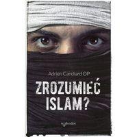 Książki religijne, Zrozumieć islam? - Adrien Candiard (opr. miękka)