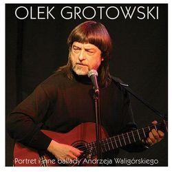Portret i Inne Ballady A. Waligorskiego [CD]