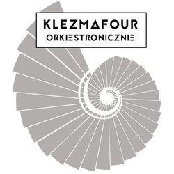 KLEZMAFOUR ORKIESTRONICZNIE - KLEZMAFOUR & FILHARMONIA SZCZECIN