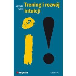 Trening i rozwój intuicji (opr. miękka)