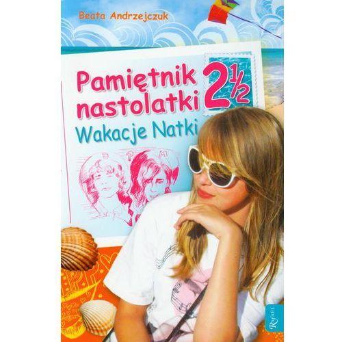 Książki dla dzieci, Pami?tnik nastolatki 2 1/2. Wakacje Natki (opr. miękka)