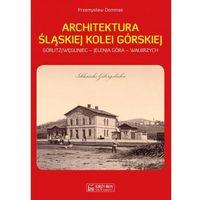 Biblioteka motoryzacji, Architektura Śląskiej Kolei Górskiej (opr. twarda)
