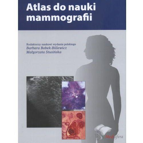 Książki medyczne, Atlas do nauki mammografii (opr. twarda)