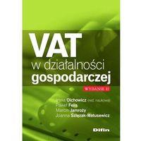 Książki prawnicze i akty prawne, VAT w działalności gospodarczej - Praca Zbiorowa (opr. miękka)