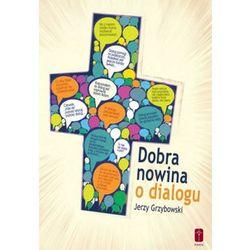Dobra nowina o dialogu (opr. miękka)