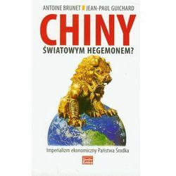 Chiny światowym hegemonem? (opr. miękka)