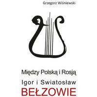Historia, Między Polską i Rosją (opr. twarda)