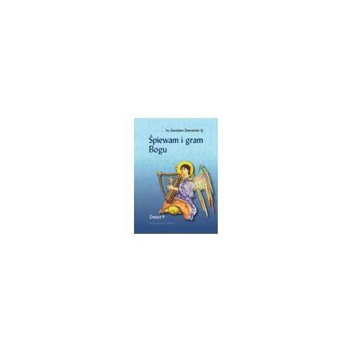 Książki religijne, Śpiewam i gram Bogu