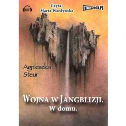 Wojna w Jangblizji. W domu audiobook