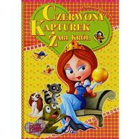 Książki dla dzieci, Czerwony kapturek. żabi król. ulubione bajeczki (opr. twarda)