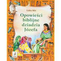 Książki dla dzieci, Opowieści biblijne dziadzia Józefa (opr. twarda)