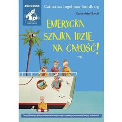 Emerycka Szajka idzie na całość (Audiobook)