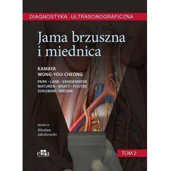 Diagnostyka ultrasonograficzna. Jama brzuszna i miednica. Tom 2 (opr. twarda)