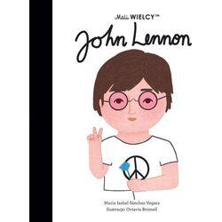 Mali WIELCY. John Lennon. - Maria Isabel Sanchez-Vegara - książka (opr. twarda)