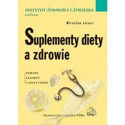 Suplementy diety a zdrowie (opr. broszurowa)