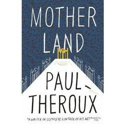 Mother Land - Paul Theroux (opr. miękka)
