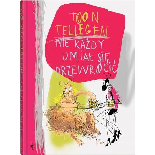 Książki dla dzieci, Nie każdy umiał się przewrócić (opr. twarda)