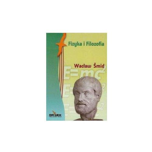 Fizyka, Fizyka i filozofia (opr. miękka)