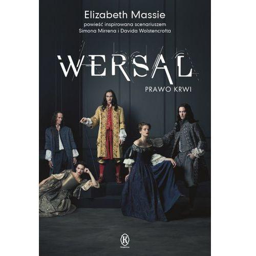 Powieści, Wersal Prawo krwi - Elizabeth Massie (opr. miękka)