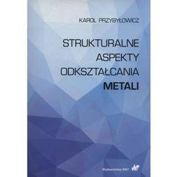 Strukturalne aspekty odkształcania metali (opr. miękka)