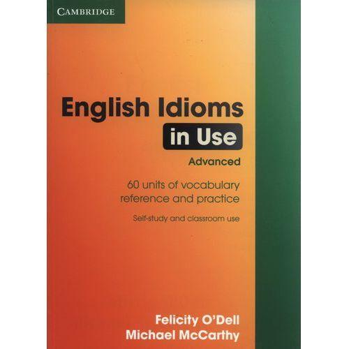 Książki do nauki języka, English Idioms in Use Advanced (opr. miękka)