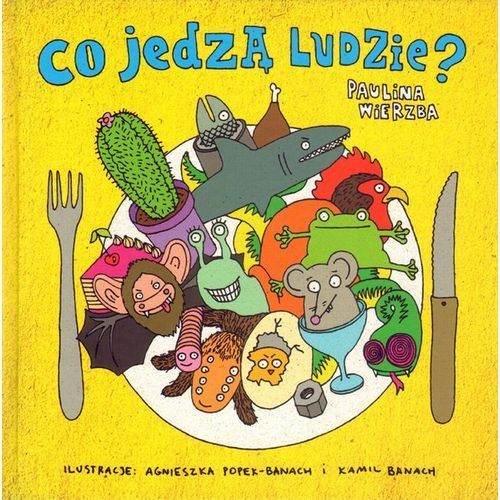 Książki dla dzieci, Co jedzą ludzie (opr. twarda)