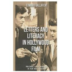 Letters And Literacy In Hollywood Film (opr. twarda)