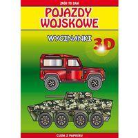E-booki, Pojazdy wojskowe. Wycinanki 3D. Zrób to sam. Cuda z papieru - Krzysztof Tonder