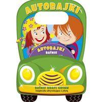 Książki dla dzieci, Auto-bajki. Baśnie braci Grimm. Książeczka aktywizujaca z płytą (opr. miękka)