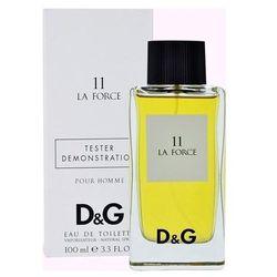 Dolce & Gabbana 11 La Force, Woda toaletowa – Tester, 100ml