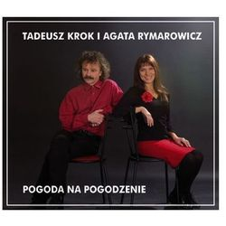 Pogoda na pogodzenie [Digipack] - Tadeusz Krok, Agata Rymarowicz